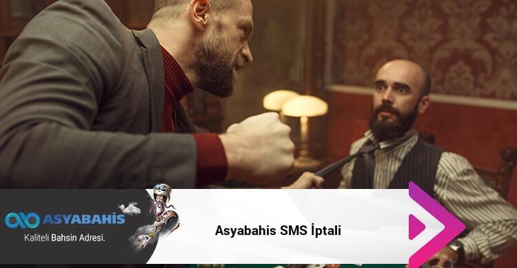 Asyabahis SMS İptali