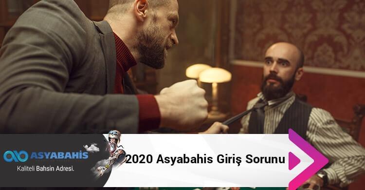 2020 Asyabahis Giriş Sorunu